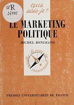 Télécharger le livre :  Le Marketing politique