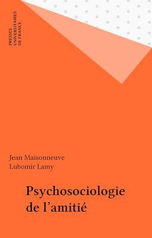 Téléchargez le livre :  Psychosociologie de l'amitié