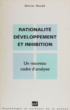 Téléchargez le livre :  Rationalité, développement et inhibition