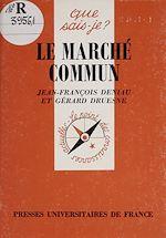 Télécharger le livre :  Le Marché commun