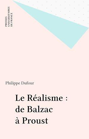 Téléchargez le livre :  Le Réalisme : de Balzac à Proust