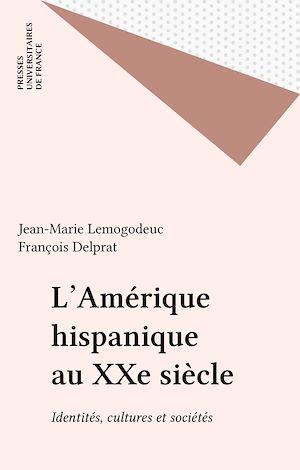 Téléchargez le livre :  L'Amérique hispanique au XXe siècle