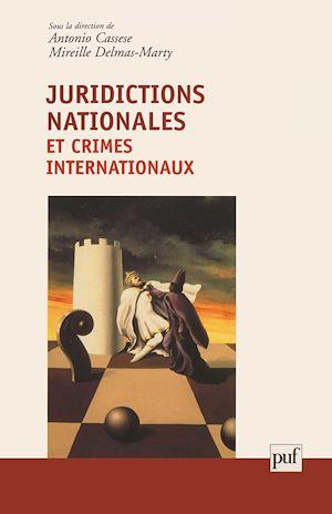 Téléchargez le livre :  Juridictions nationales et crimes internationaux