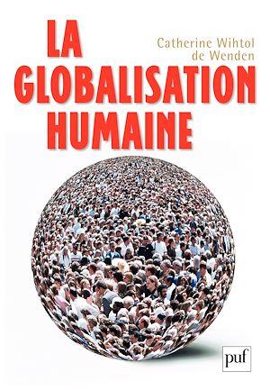 Téléchargez le livre :  La globalisation humaine