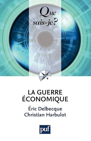 Téléchargez le livre :  La guerre économique