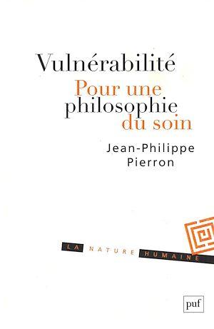 Téléchargez le livre :  Vulnérabilité. Pour une philosophie du soin