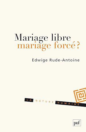 Téléchargez le livre :  Mariage libre, mariage forcé ?