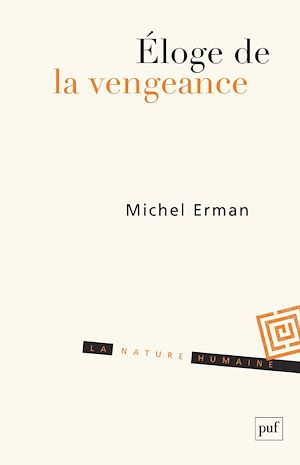 Téléchargez le livre :  Éloge de la vengeance