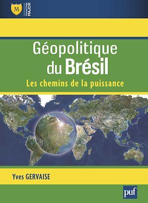 Téléchargez le livre :  Géopolitique du Brésil
