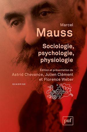 Téléchargez le livre :  Sociologie, psychologie, physiologie