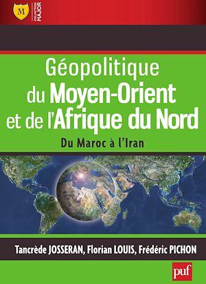 Téléchargez le livre :  Géopolitique du Moyen-Orient et de l'Afrique du Nord