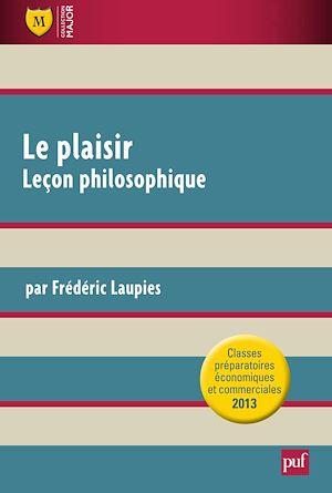 Téléchargez le livre :  Le plaisir. Leçon philosophique
