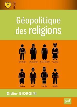 Téléchargez le livre :  Géopolitique des religions
