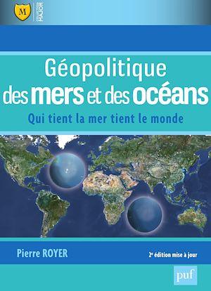 Téléchargez le livre :  Géopolitique des mers et des océans