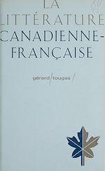Télécharger le livre :  La littérature canadienne-française