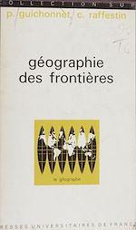 Télécharger le livre :  Géographie des frontières