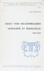 Télécharger le livre :  Ernst von Feuchtersleben, moraliste et pédagogue (1806-1849)