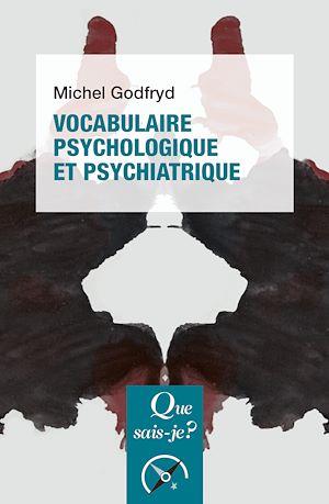 Téléchargez le livre :  Vocabulaire psychologique et psychiatrique