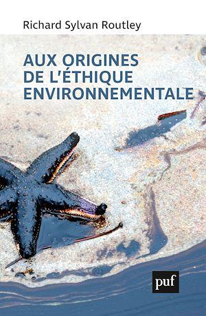 Téléchargez le livre :  Aux origines de l'éthique environnementale