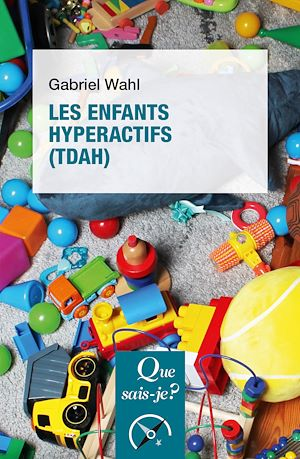 Téléchargez le livre :  Les enfants hyperactifs (TDAH)