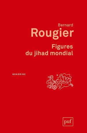 Téléchargez le livre :  Figures du jihad mondial