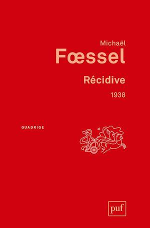 Téléchargez le livre :  Récidive. 1938