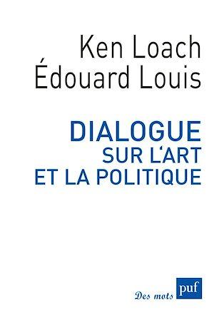 Téléchargez le livre :  Dialogue sur l'art et la politique