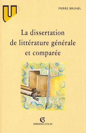 Téléchargez le livre :  La dissertation de littérature générale et comparée