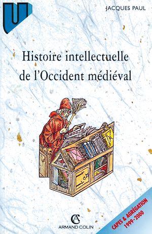 Téléchargez le livre :  Histoire intellectuelle de l'Occident médiéval