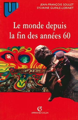 Téléchargez le livre :  Le monde depuis la fin des années 60