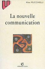 Télécharger le livre :  La nouvelle communication