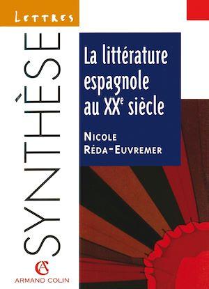 Téléchargez le livre :  La littérature espagnole au XXe siècle