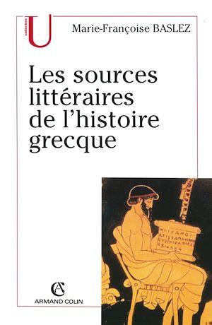 Téléchargez le livre :  Les sources littéraires de l'histoire grecque