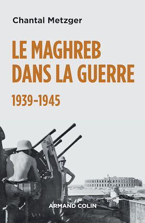 Téléchargez le livre :  Le Maghreb dans la guerre - 1939-1945