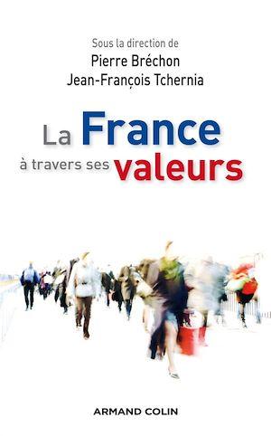 Téléchargez le livre :  La France à travers ses valeurs