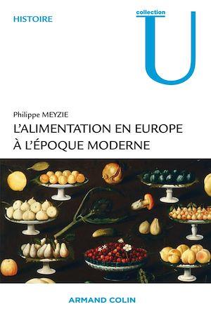 Téléchargez le livre :  L'alimentation en Europe à l'époque moderne