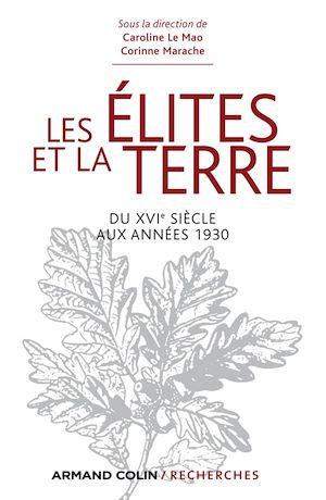 Téléchargez le livre :  Les élites et la terre