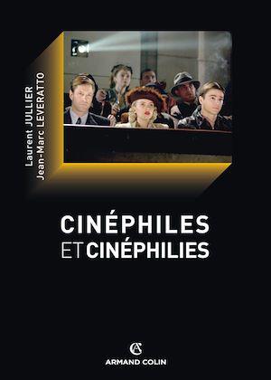 Téléchargez le livre :  Cinéphiles et cinéphilies