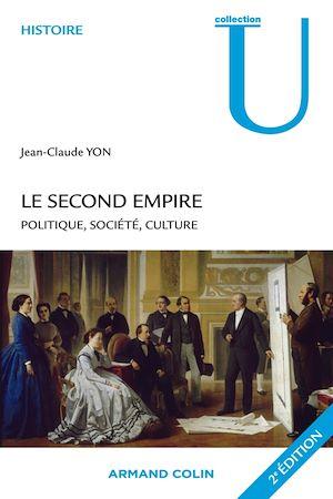 Téléchargez le livre :  Le Second Empire - 2e éd.