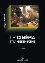 Télécharger le livre :  Le cinéma et la mise en scène
