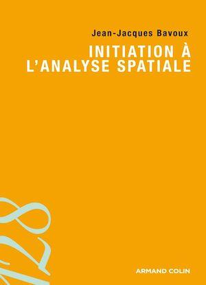 Téléchargez le livre :  Initiation à l'analyse spatiale