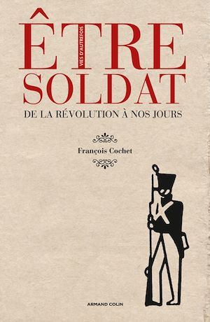 Téléchargez le livre :  Être soldat