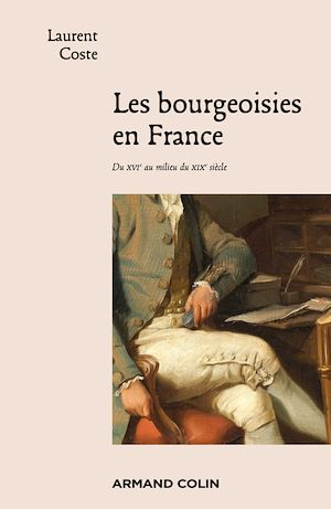 Téléchargez le livre :  Les bourgeoisies en France
