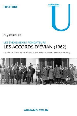 Téléchargez le livre :  Les accords d'Evian (1962)
