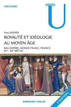 Téléchargez le livre :  Royauté et idéologie au Moyen Âge