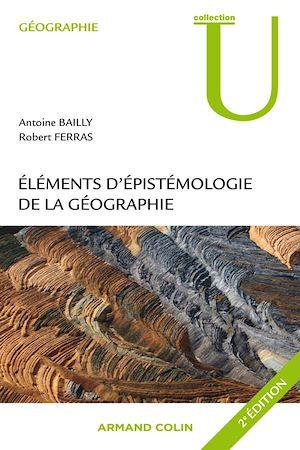 Téléchargez le livre :  Eléments d'épistémologie de la géographie