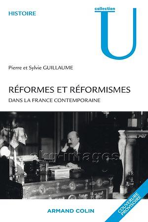 Téléchargez le livre :  Réformes et réformismes dans la France contemporaine