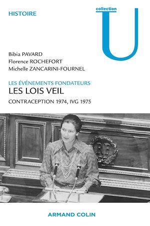 Téléchargez le livre :  Les lois Veil. Les événements fondateurs