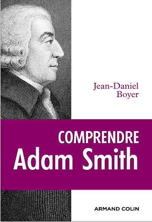 Téléchargez le livre :  Comprendre Adam Smith