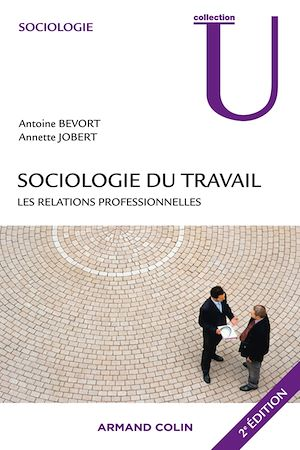 Téléchargez le livre :  Sociologie du travail : les relations professionnelles